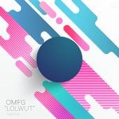LOLWUT (Radio Edit) by Omfg