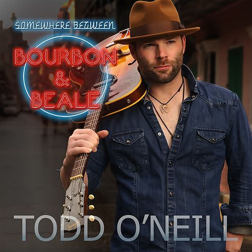 Somewhere Between Bourbon and Beale by Todd O'Neill
