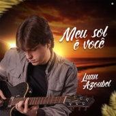 Meu Sol É Você by Luan Azoubel