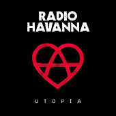 Utopia von Radio Havanna