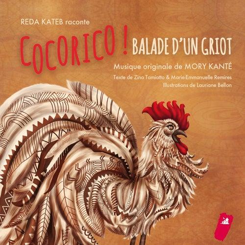 Cocorico ! Balade d'un griot by Mory Kante