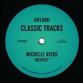 Respect by Michelle Ayers