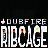 RibCage (Remixes) by Dubfire