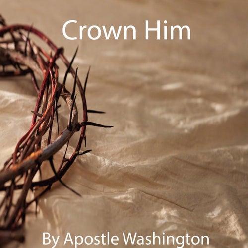 Crown Him by Apostle Cobi Washington