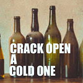 Crack Open A Cold One de Various Artists