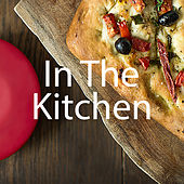 In The Kitchen de Various Artists