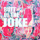 Butt Of The Joke de Various Artists