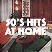 50's Hits At Home de Various Artists
