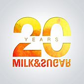 20 Years of Milk & Sugar von Milk & Sugar