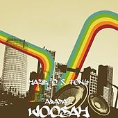 Woosah by Tony Abarai