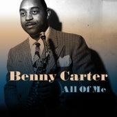 Benny Carter: All Of me de Benny Carter