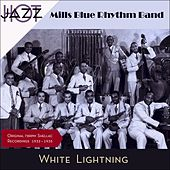 White Lightning (Original Recordings 1932 - 1935) by Mills Blue Rhythm Band