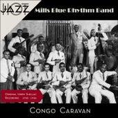 Congo Caravan (Original Recordings 1935 - 1936) by Mills Blue Rhythm Band