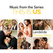Landslide (Music From The Series This Is Us) de Chrissy Metz