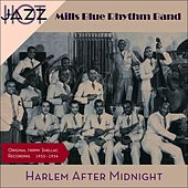 Harlem After Midnight (Original Recordings 1933 - 1934) by Mills Blue Rhythm Band