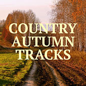 Country Autumn Tracks von Various Artists