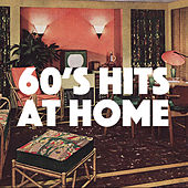 60's Hits At Home by Various Artists
