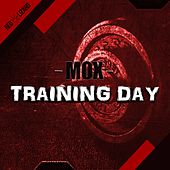 Training Day by MOX