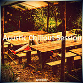 Acoustic Chillout Session by Various Artists