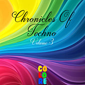 Chronicles of Techno, Vol. 3 von Various Artists
