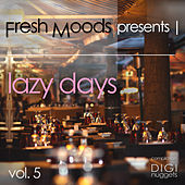 Fresh Moods Pres. Lazy Days, Vol. 5 by Various Artists