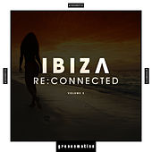 Ibiza Re:Connected, Vol. 2 by Various Artists