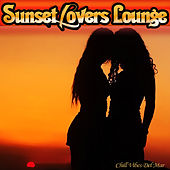 Sunset Lovers Lounge - Chill Vibes Del Mar de Various Artists