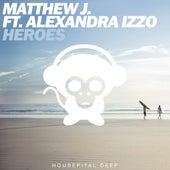 Heroes by Matthew J