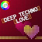Deep Techno Love by Various Artists