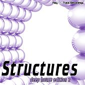 Structures - Deep House Edition 2 by Various Artists