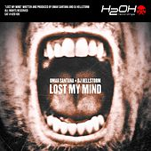 Lost My Mind by DJ Hellstorm