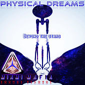 Beyond the Stars by Physical Dreams