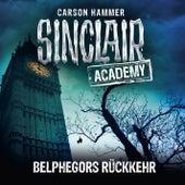 Sinclair Academy, Folge 13: Belphegors Rückkehr von John Sinclair