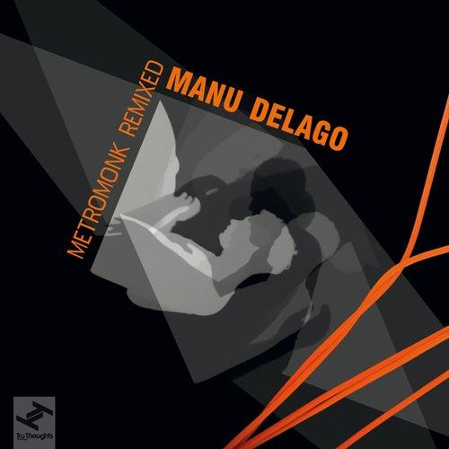 Metromonk Remixed - EP by Manu Delago