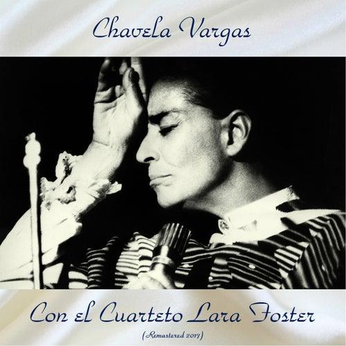 Con el Cuarteto Lara Foster (Remastered 2017) by Chavela Vargas