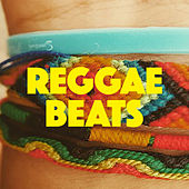 Reggae Beats by Various Artists