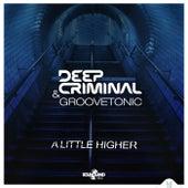 A Little Higher by Deep Criminal