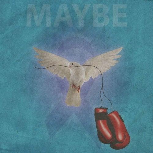 Maybe (Single Version) by Iliana Eve AntiK