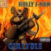 Gullyble de Gully J-Dan