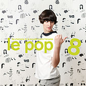 Le Pop 8 by Various Artists