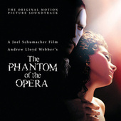 The Phantom Of The Opera (Original Motion Picture Soundtrack) de Various Artists