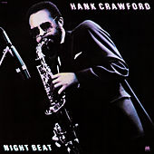 Night Beat by Hank Crawford
