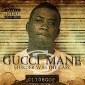 Murder Was The Case de Gucci Mane