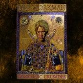 Harmonic Crusader by Lyle Workman