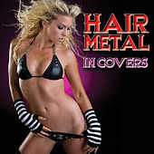 Hair Metal In Covers de Various Artists