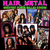 Hair Metal Greatest Power Ballad Covers de Various Artists