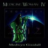 Medicine Woman IV - Prophecy by Medwyn Goodall