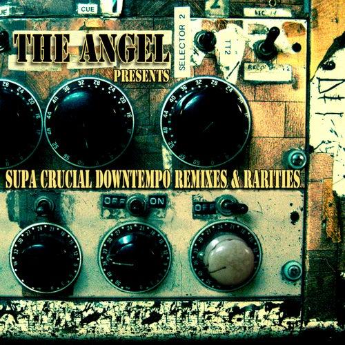 Supa Crucial Downtempo Remixes & Rarities by Various Artists