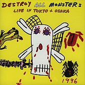 Live In Tokyo & Osaka, 1996 by Destroy All Monsters