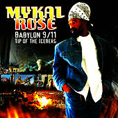 Babylon 9/11 Tip of the Iceberg de Mykal Rose